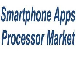 Global smartphone apps processor market grows 31%