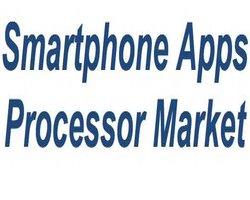 Global smartphone apps processor market grows 31%