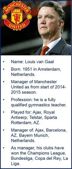 Louis van Gaal, Man Utd's new manager.