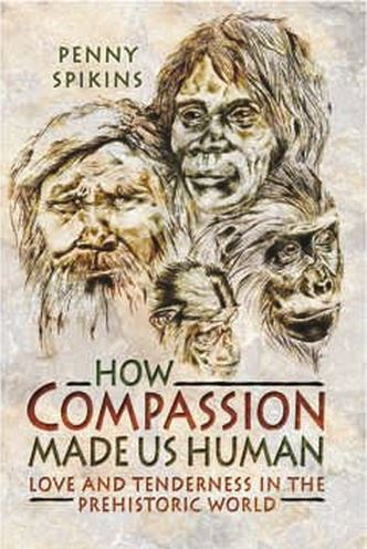 Compassion made us human