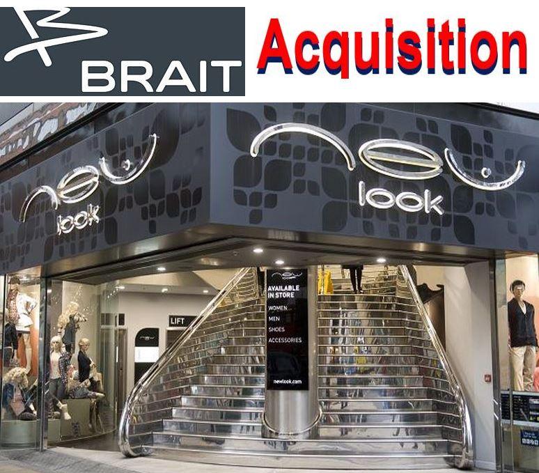 Brait New Look acquisition