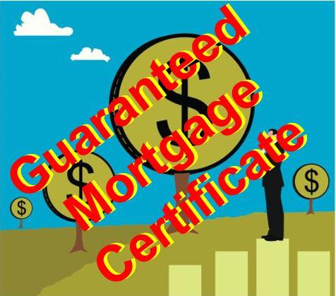 Guaranteed Mortgage Certificate