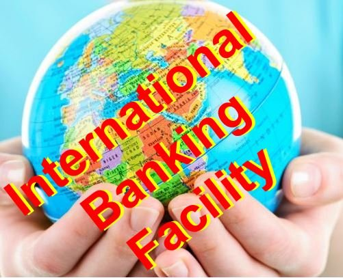 International Banking Facility
