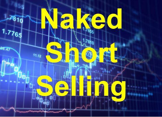 Naked Short Selling