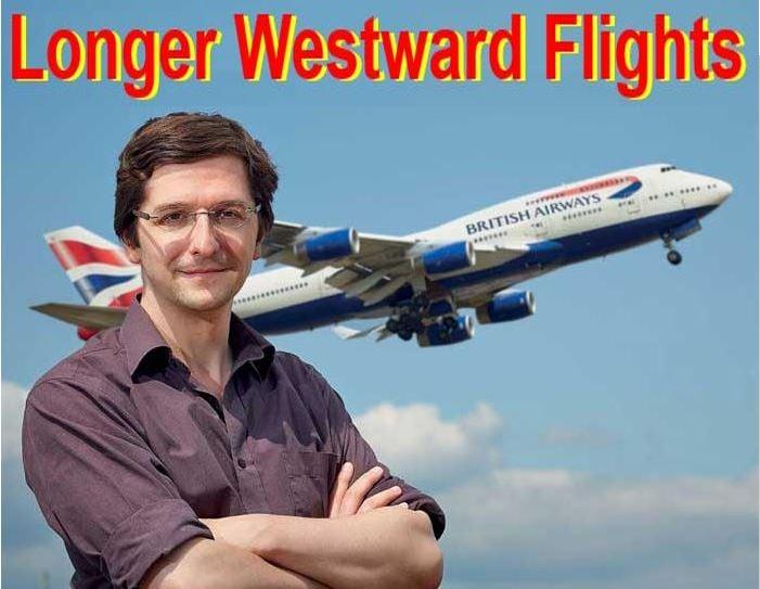 Longer westward flights due to climate change