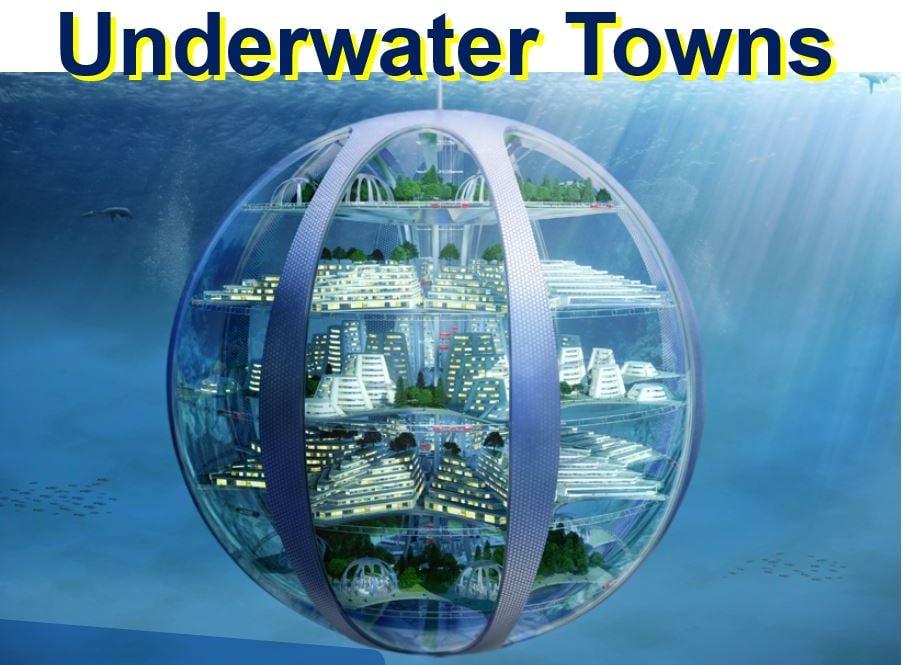Underwater Towns
