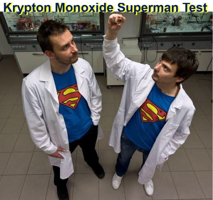 Krypton monoxide Superman test