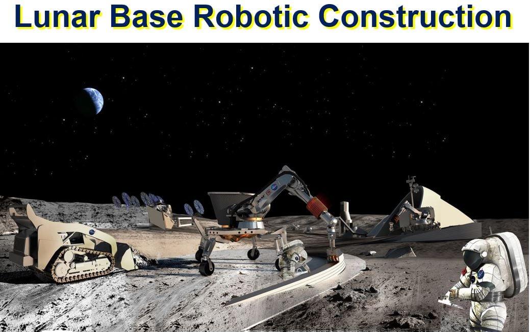Lunar base robotic construction
