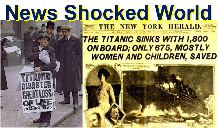 Titanic sinking shocked the world