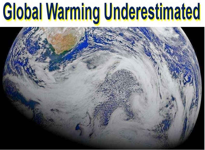 Global warming underestimated