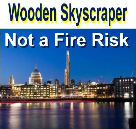 Wooden skyscraper not a fire risk