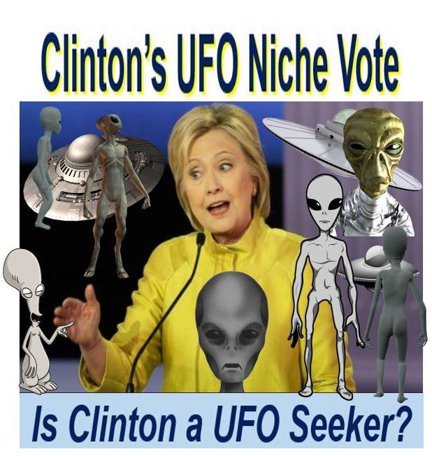 Is Hillary Clinton seeking the UFO vote