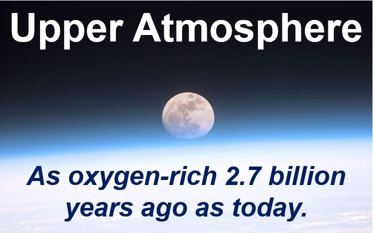 Upper atmosphere was oxygen rich