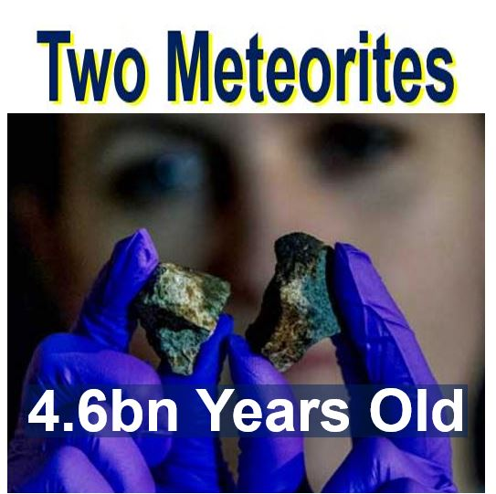 two meteorites super ancient