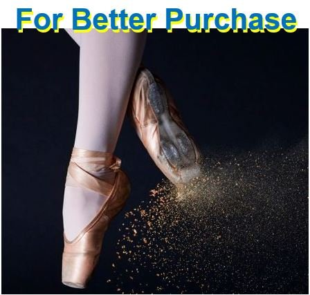 Powder on ballet shows for better purchase