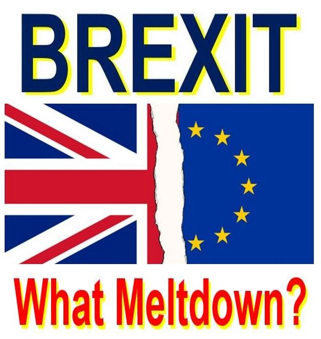 Brexit and no meltdown since referendum