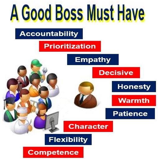 A good boss must have