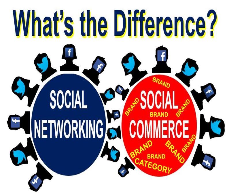 Social Networking vs Social Commerce