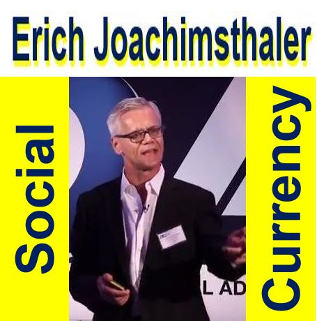 Erich Joachimsthaler on Social Currency