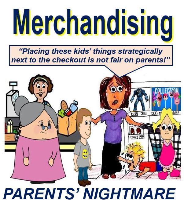 Supermarket merchandising parents' nightmare
