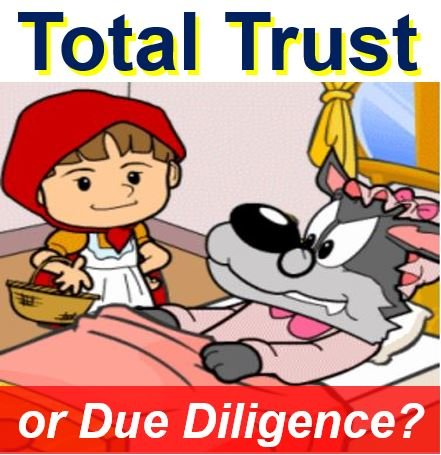 Total trust or due diligence?