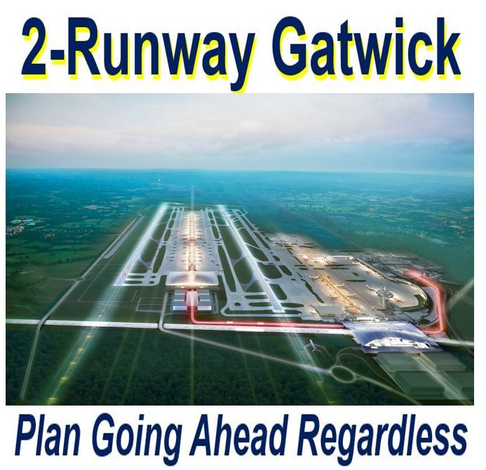Gatwick Airport second runway going ahead regardless