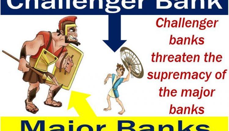 Challenger bank vs major banks - like David vs Goliath
