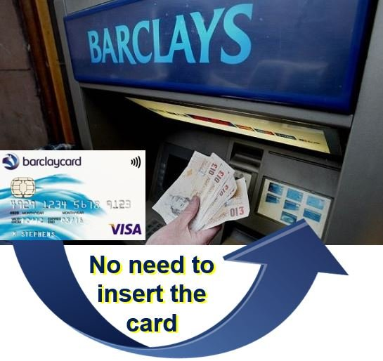 Contactless ATMs using Barclays card