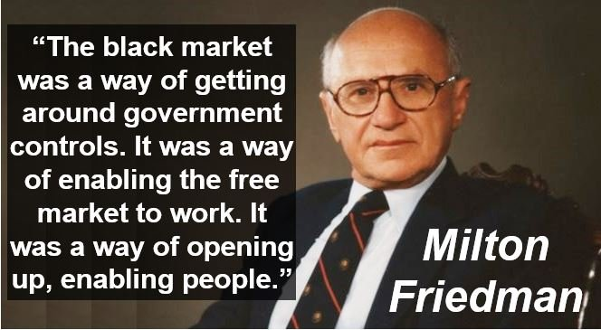 Milton Friedman Black Market quote