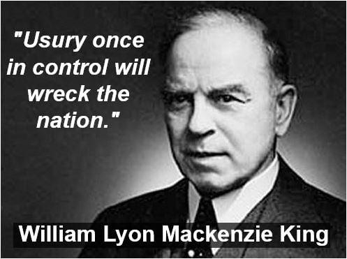 William Lyon Mackenzie King usury quote