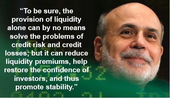 Ben Bernanke liquidity quote