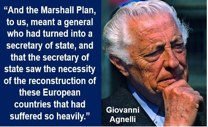 Gioanni Agnelli Marshal Plan quote