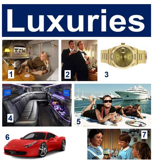 Luxuries