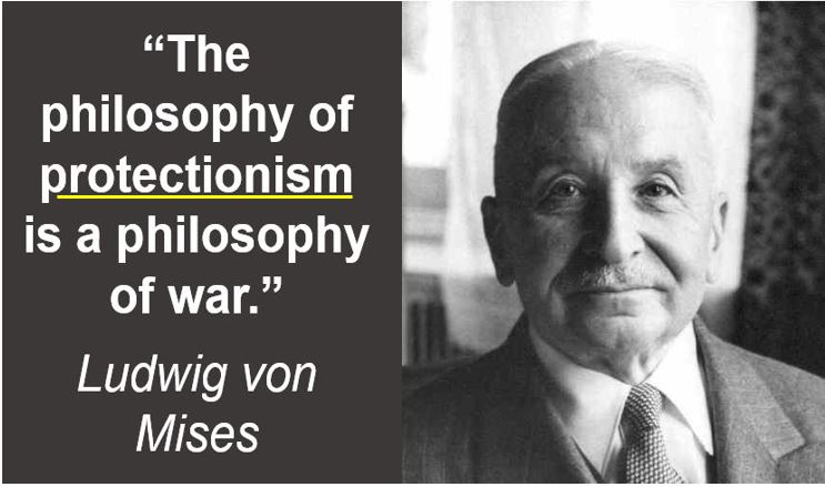 Ludwig von Mises - protectionism quote