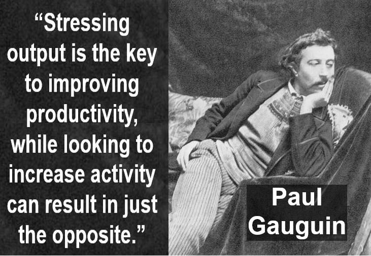 Paul Gauguin output quote