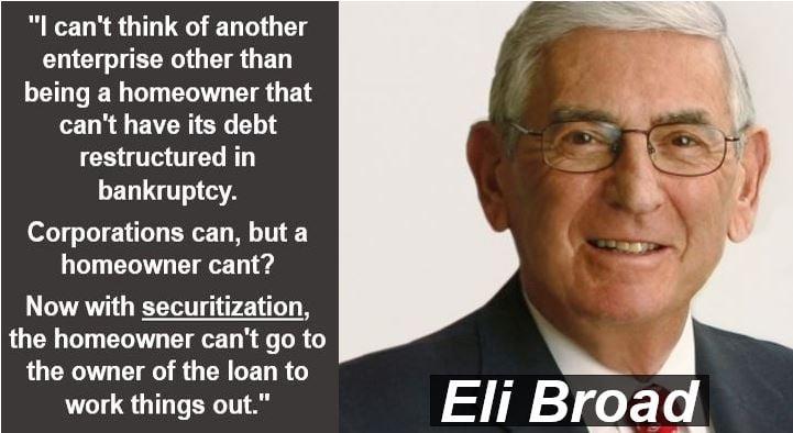 Eli Broad - securitization quote