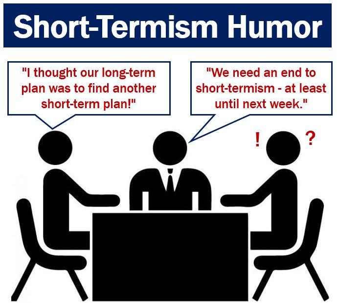 Short-Termism humor