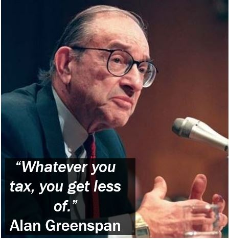 Alan Greenspan - Tax Quote