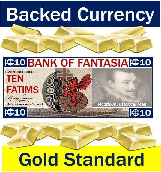 Backed currency - gold standard