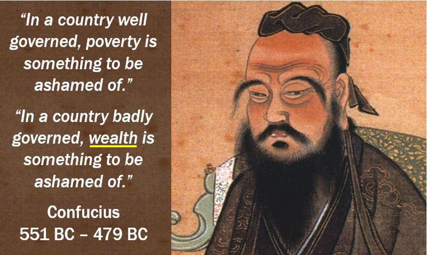 Confusius quote - Wealth