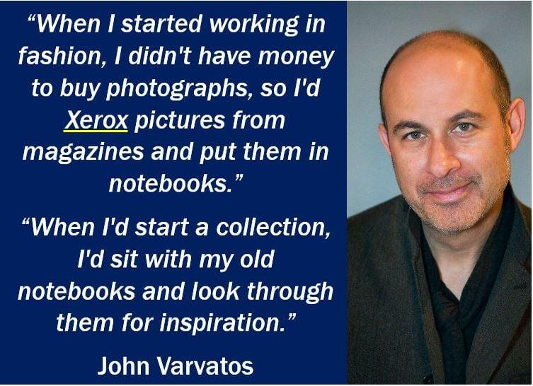 John Varvatos - Xerox quote