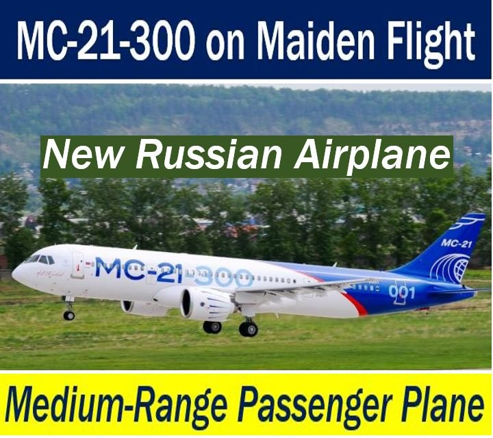 MC-21-300 New Russian Plane Maiden Flight