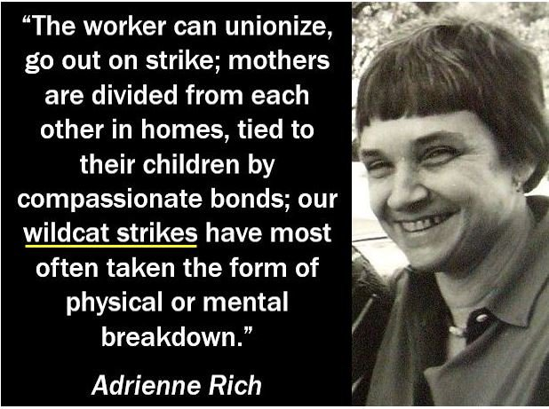 Adrienne Rich - Wildcat Strike quote
