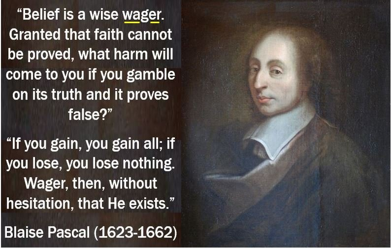 philosophy argument blaise pascals gamble essay A critical look at pascal's wager, the argument the argument is attributed to blaise by wagering that god doesn't exist than it is to gamble on.