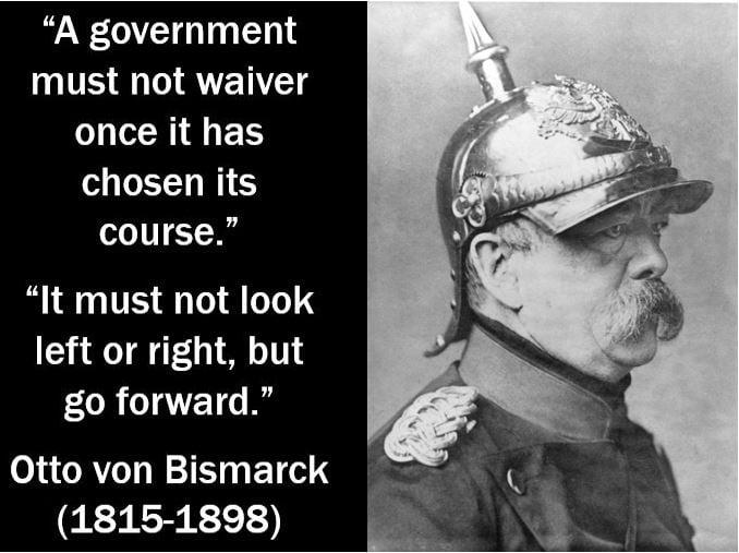 Waiver quote - Otto von Bismarck
