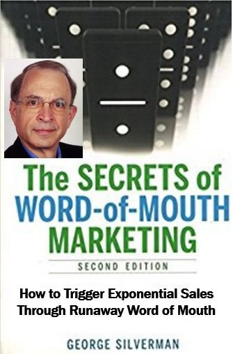 Secrets of Word of Mouth Marketing - Silverman