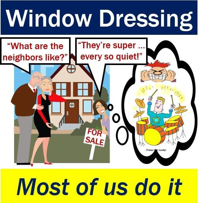 Window Dressing - something we all do