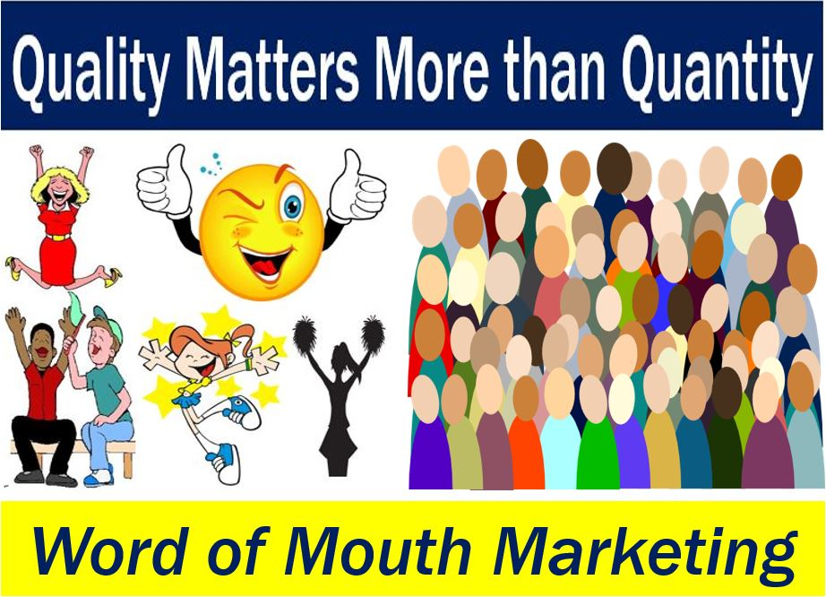 Word of Mouth Marketing - quality vs quantity