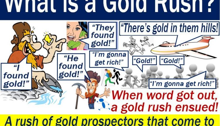 Gold Rush - definition and illustration