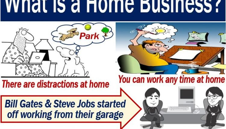 Home business - definition and examples